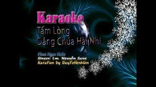 Karaoke: Tấm Lòng Dâng Chúa Hài Nhi - Phan Ngọc Hiến (Hát Đơn Ca)