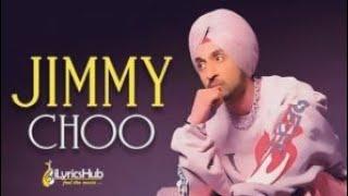 Diljit dosanjh new songh Jimmy choo lastest Punjabi songh 2019
