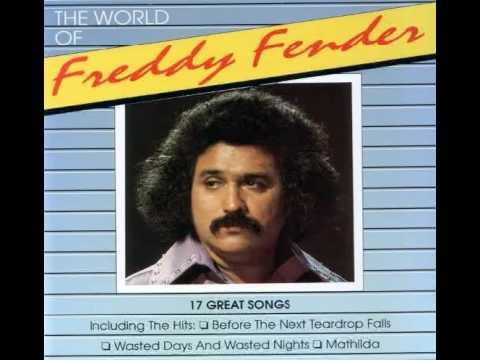 Freddy Fender:  Before The Next Teardrop Falls