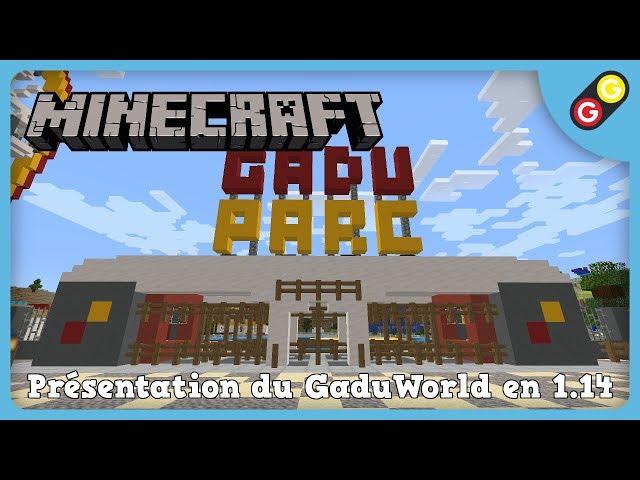 Minecraft - Présentation du GaduWorld en 1.14 [FR]