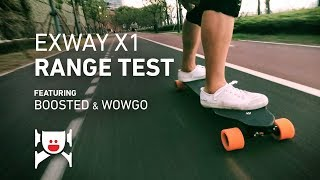 Exway X1 Range Test (feat. Boosted Board and WowGo 2S)