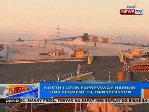 NTG: North Luzon Expressway Harbor Link Segment 10, ininspeksyon