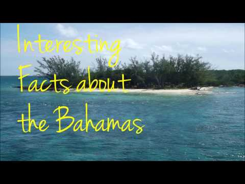 10 FACTS ABOUT THE BAHAMAS
