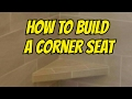 HOW TO BUILD A SEAT IN TILE SHOWER USING KERDI BOARD CORNER SEAT