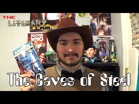 The Literary Lair: The Caves of Steel
