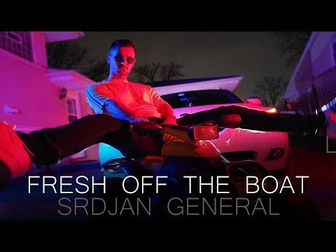 SRDJAN GENERAL// FRESH OFF THE BOAT (PARODY)
