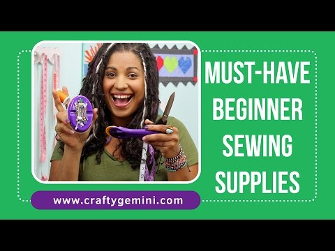 Must-Have Beginner Sewing Supplies by TheCraftyGemini