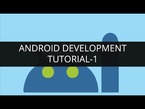 Android Development Tutorial: Android Basics| Android App Development Course