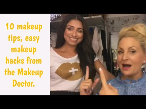 10 makeup tips, easy make up hacks from the Makeup Doctor.