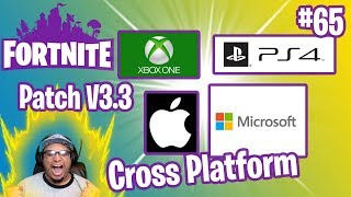 Patch V3.3 | Cross Platform & MORE!!! | Fortnite #65