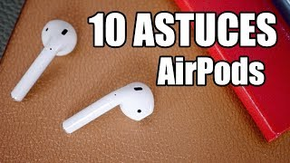 AirPods : 10 Astuces & Fonctions Cachées