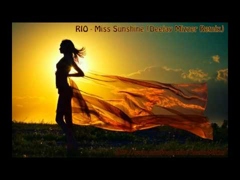 R.I.O - Miss Sunshine (Deejay Mizzer Remix) mp3