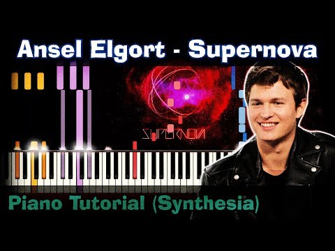 Ansel Elgort - Supernova |Piano Tutorial | Synthesia| How to play | notes | Instrumental + karaoke