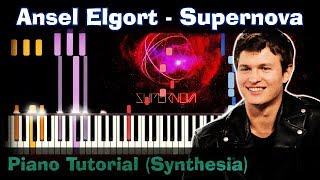 Download Ansel Elgort - Supernova |Piano Tutorial | Synthesia| How to play | notes | Instrumental + karaoke Mp3 and Videos