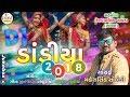 દાંડિયા ૨૦૧૮ Mahesh Solanki  Nonstop Garba Jukebox 2018.