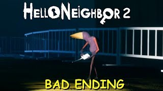 Bad Ending | Hello Guest (Hello Neighbor 2) Playthrough Gameplay