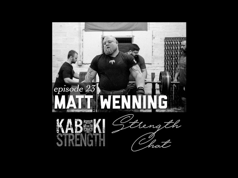 Strength Chat #23: Matt Wenning
