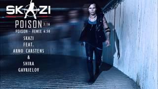 Skazi Feat. Shira Gavrielov Poison Remix