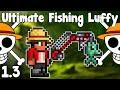 watch he video of Ultimate Luffy Mugiwara Fishing Loadout - Terraria 1.3 Guide Fishing Loadout - GullofDoom