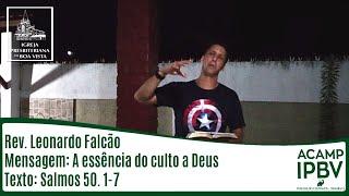 A essência do culto a Deus | Rev. Leonardo Falcão | IPBV