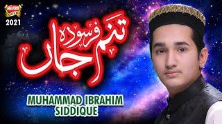 New Naat 2021 - Tanam Farsooda - Muhammad Ibrahim Siddique - Official Video - Heera Gold