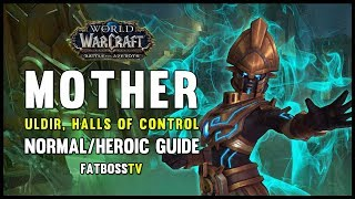 MOTHER Normal + Heroic Guide - FATBOSS