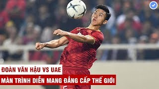 Gambar cover Đoàn Văn Hậu vs UAE | Đẳng cấp châu Âu bóp nghẹt những ngôi sao hàng đầu Tây Á