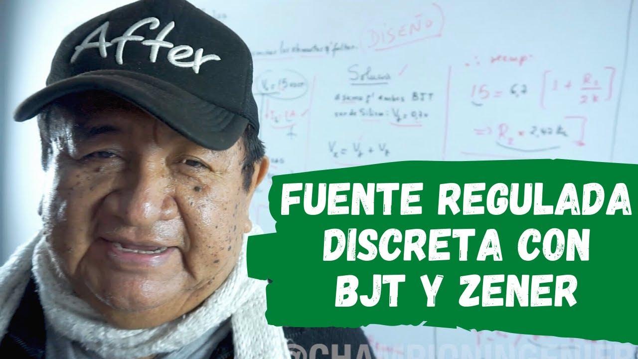 FUENTE REGULADA DISCRETA CON BJT Y ZENER