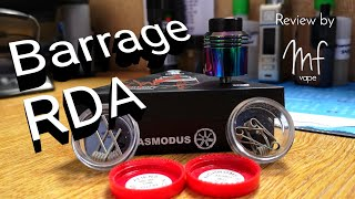 Barrage RDA | Asmodus/Thesis Himself | Review, Build & Wick