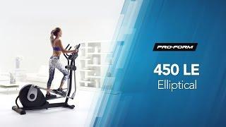 450 LE Elliptical by ProForm