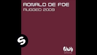 Ronald de Foe - Rugged 2009 (Original Mix)