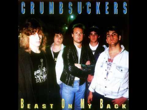 Crumbsuckers - Beast On My Back - Full Album... Great Quality