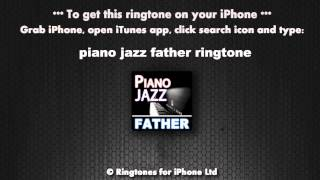 Piano Jazz Father Calling Ringtone