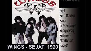 WINGS SEJATI - FULL ALBUM