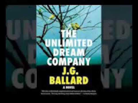 J. G. Ballard - Unlimited Dream Company