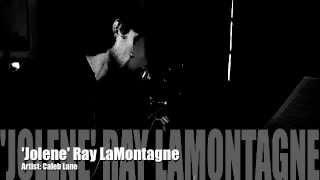 Jolene - Ray LaMontagne (cover)