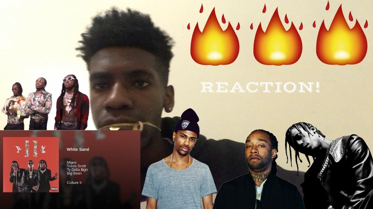 dcc2da559872 Migos - White Sand ft Travis Scott, Ty Dolla $ign & Big Sean REACTION!