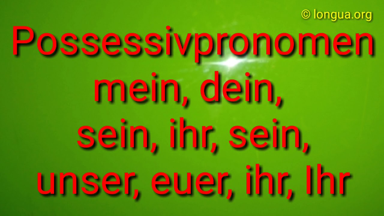 deutsch lernen learn german possessivartikel possessivpronomen a1 a2 youtube. Black Bedroom Furniture Sets. Home Design Ideas