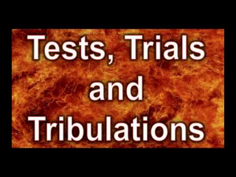 """""""Tests, Trials and Tribulations"""" (From 10/15/16 broadcast)"""