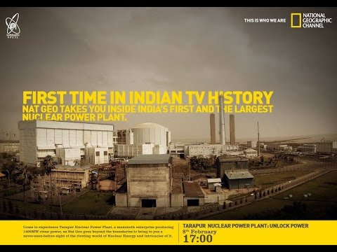 Nat Geo Inside: Tarapur Nuclear Power Plant: Unlock Power