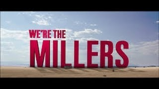 We're The Millers (2013) Movie Review!