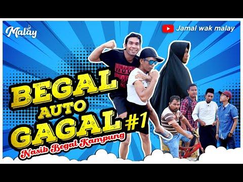 BEGAL KAMPUNG# BUKAN NYA UNTUNG MALAH BUNTUNG# Parodi# Komedi Melayu