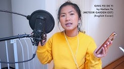 (Meteor Garden OST) Qing Fei De Yi - Harlem Yu [English Cover]