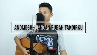 Download ANDMESH - JANGAN RUBAH TAKDIRKU (COVER BY DINDING HIJAU - RIKO SUNDANA)