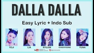 Easy Lyric ITZY - DALLA DALLA by GOMAWO [Indo Sub]