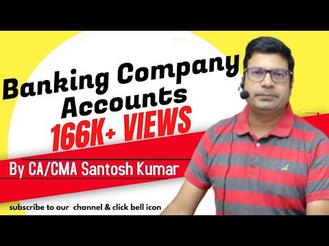 Banking company accounts  by Santosh kumar (CA/CMA)