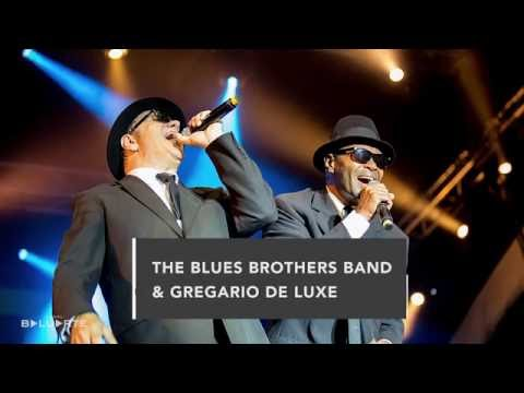 The Blues Brothers Band & Gregario de Luxe
