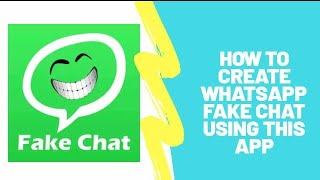 How to make whatsApp fake chat | Android Apps |