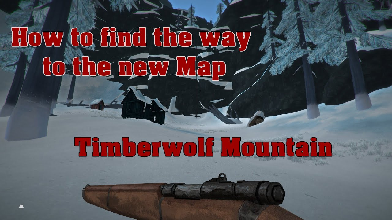 Guide How to find the way to Timberwolf Mountain  The Long Dark