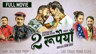 Dui Rupaiyan - Nepali Full Movie 2019 | Nischal Basnet, Asif Shah, Buddhi Tamang & Menuka